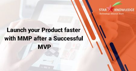 Launch your Product faster with MMP