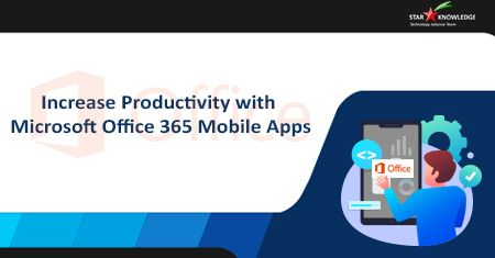 Microsoft Office 365 Mobile Apps
