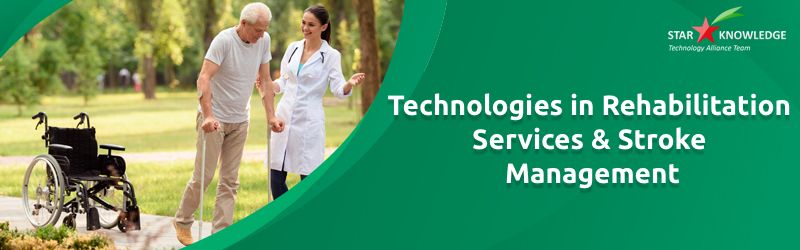 Technologies in Rehabilitation Services